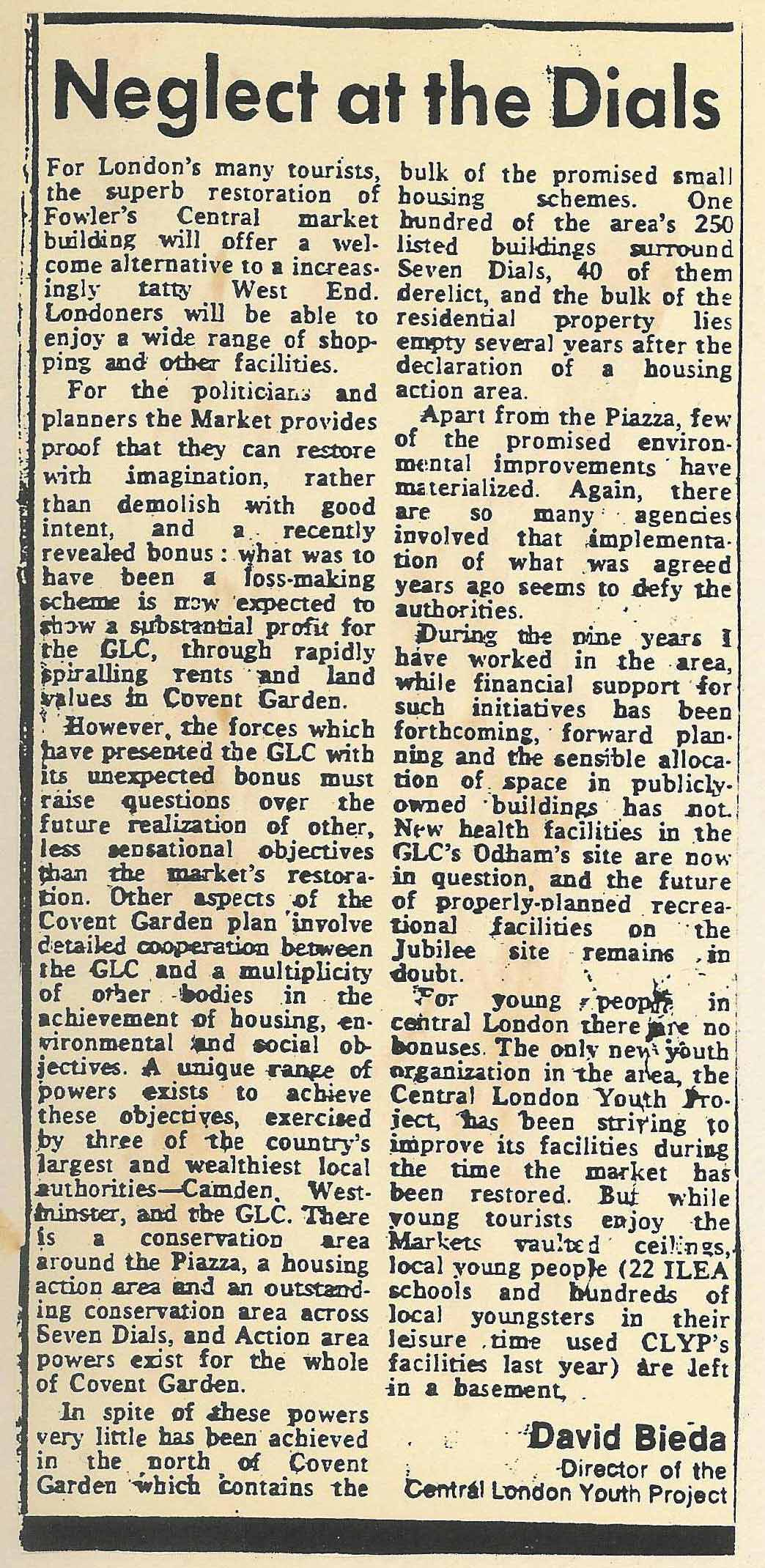 19 June 1985 � Times: Neglect at the Dials, by David Bieda, Director of the Central London Youth Project.