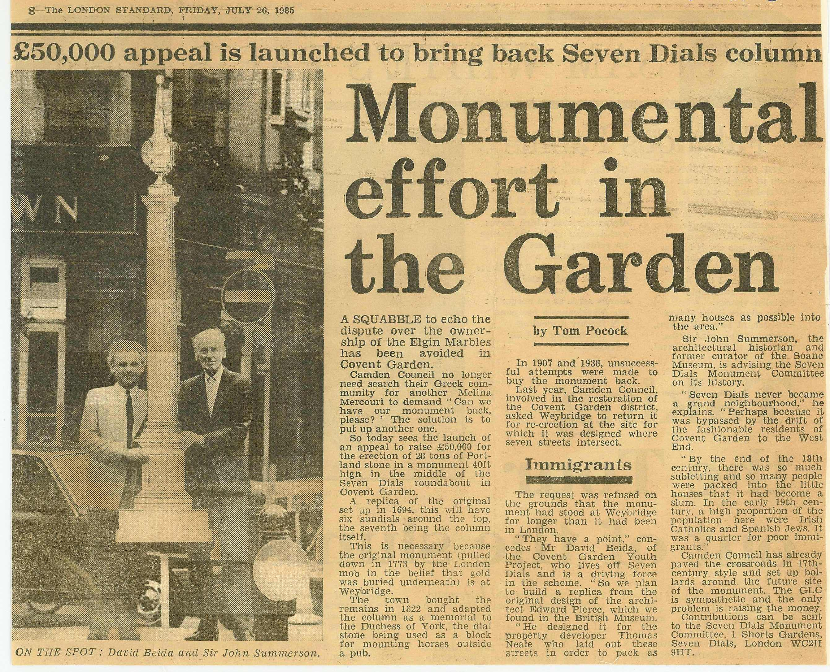 26 July 1985 – The London Standard: Monumental effort in the Garden – £50,000 appeal is launched to bring back Seven Dials column.