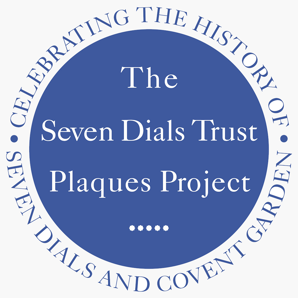 The Seven Dials Trust Plaques Project - Celebrating the History of Seven Dials and Covent Garden.