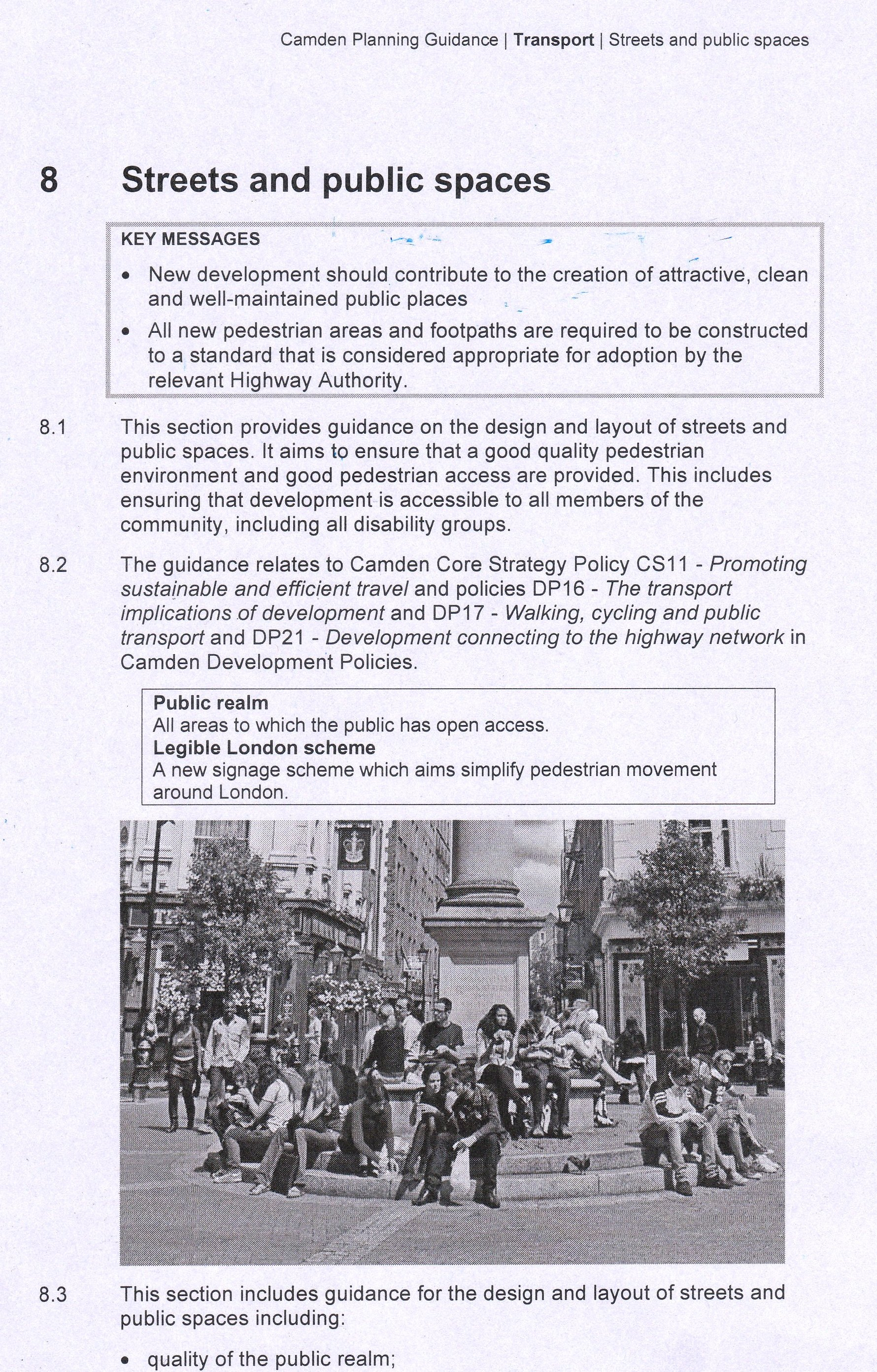 Camden's Transport Policy: Streets and Public Spaces 2011.