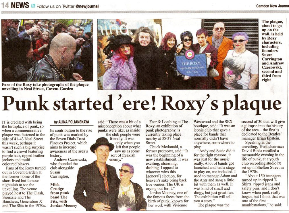 27 April 2017 – Camden New Journal: The Roxy is credited with being the birthplace of punk. Fans turned out at the former home of the famous nightclub to see the unveiling of the plaque dedicated to The Roxy.